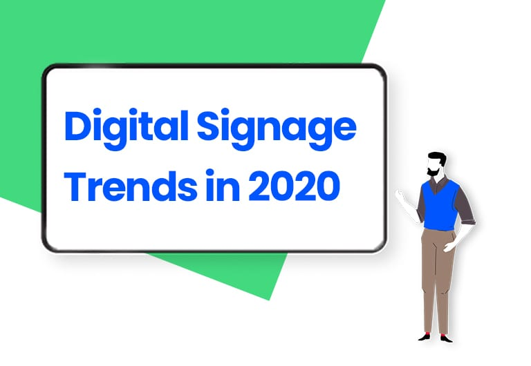 Digital Signage Trends for Marketers in 2020