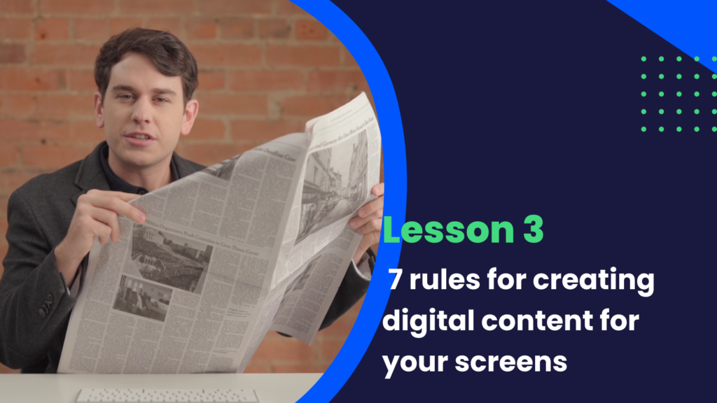 7 rules for creating digital content for your screens